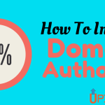 Complete Guide of Domain Authority – How to Improve It?
