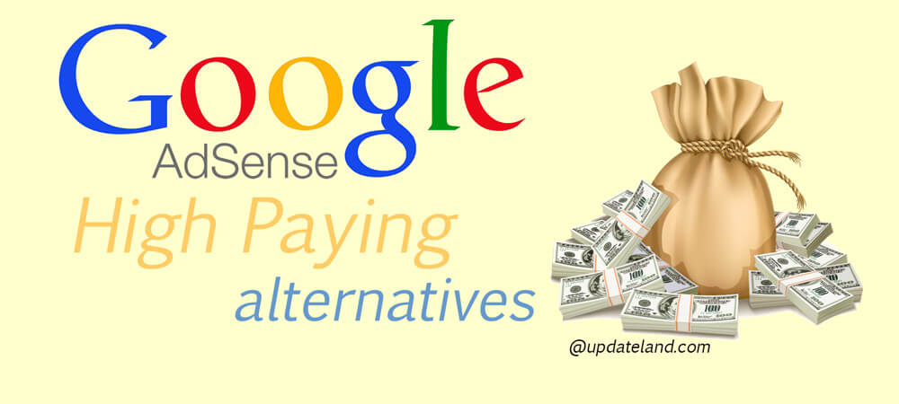 10 Best Google Adsense Alternatives For 2019 High Paying
