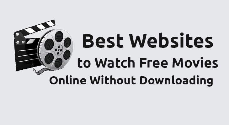 36 Sites to Watch Free Movies Online Without Downloading in 2019