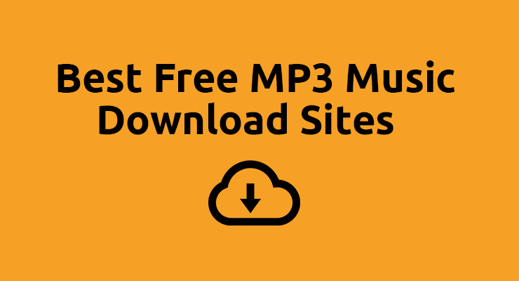 Best Free Music Download Sites with Free Mp3 Songs Download (June )
