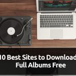 12 Best Sites to Download Full Albums Free