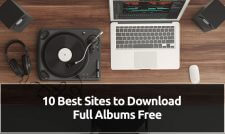 10 Best Sites to Download Full Albums Free