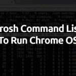 Crosh Commands List 2019