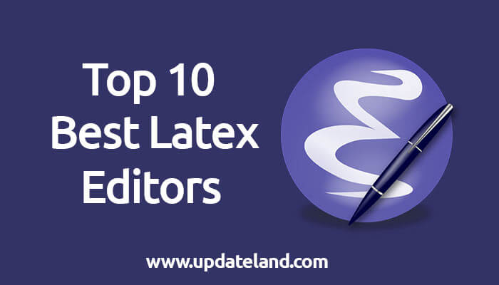 Best Latex Editor