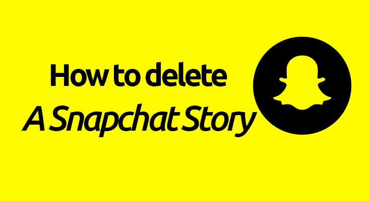 How to Delete Snapchat Story