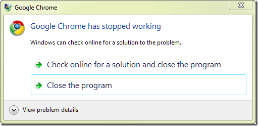 Google Chrome has Stopped Working