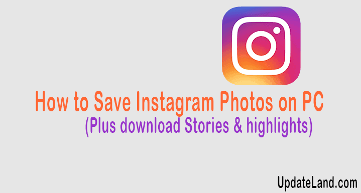 How to Save Instagram Photos on PC