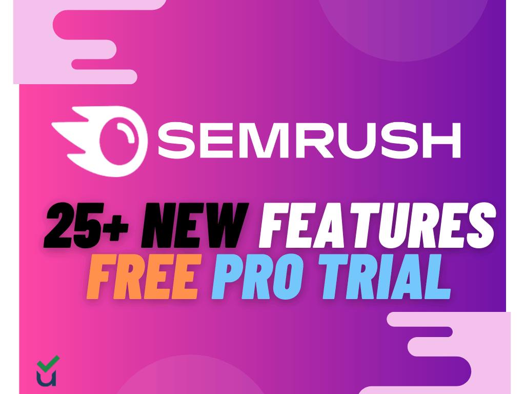 SEMrush 2021 updates